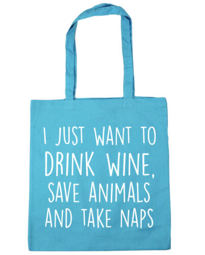 I just want to drink wine save animals and take naps Tote Shopping Beach Bag 42x