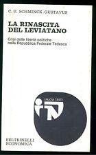 SCHMINCK-GUSTAVUS LA RINASCITA DEL LEVIATANO FELTRINELLI 1977 NUOVI TESTI 135