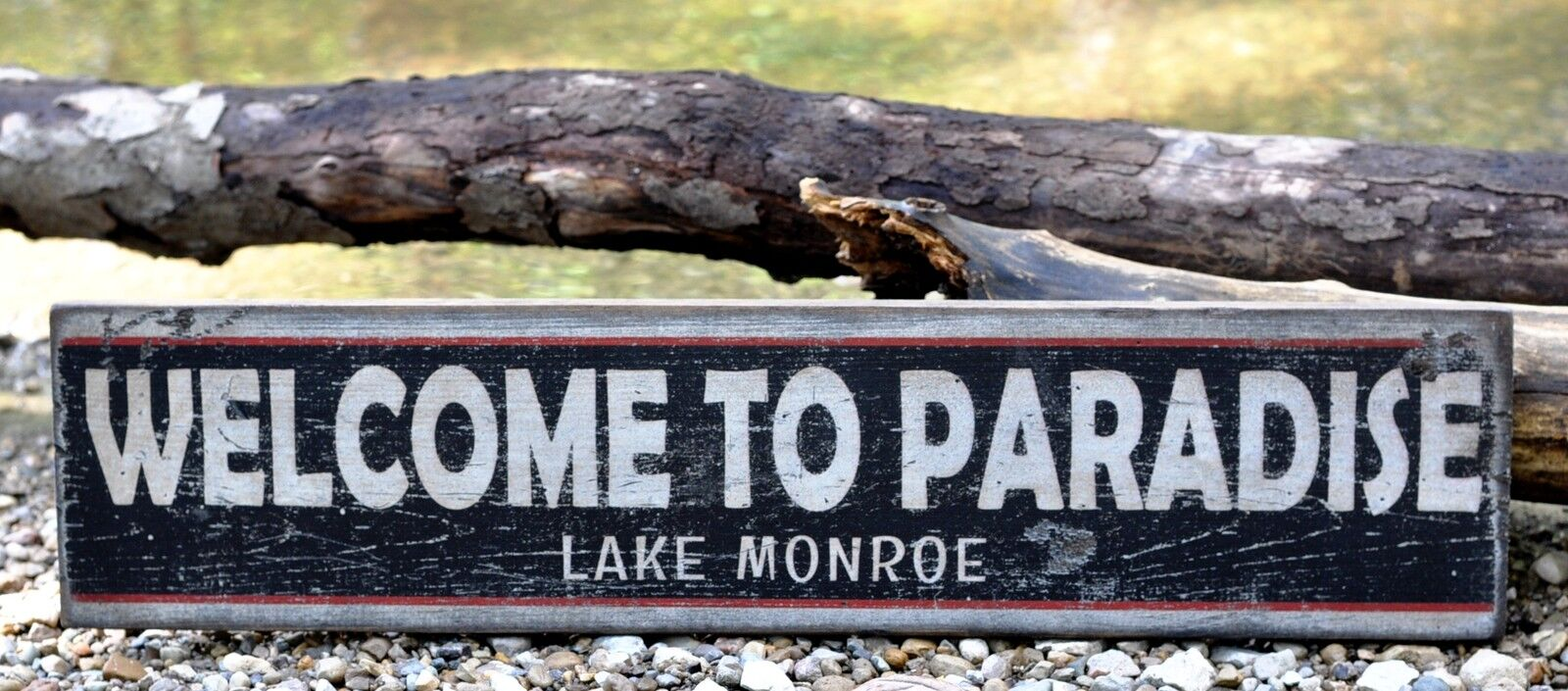 Personalized Welcome to Paradise Lake House - Rustic Hand Made Vintage Wood Sign