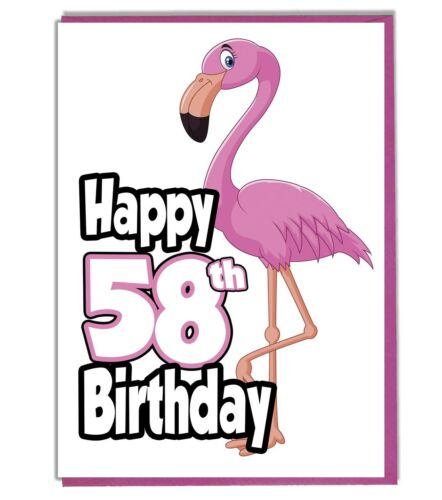 Ladies Friend Grandaughter Daughter Pink Flamingo 58th Birthday Card