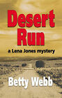 Desert Run by Betty Webb (Paperback, 2008)