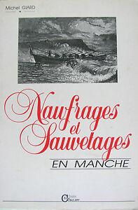 NAUVRAGES-ET-SAUVETAGES-EN-MANCHE-PAR-MICHEL-GIARD