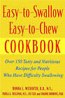 Easy-to-swallow, Easy-to-chew Cookbook: Over 150 Tasty and Nutritious Recipes for People Who Have Difficulty Swallowing by Paula A. Sullivan, Donna L. Weihofen, Joanne Robbins (Paperback, 2002)