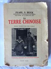 livre ancien PEARL S.BUCK la Terre Chinoise ed Payot 1940 roman documentaire