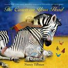 The Crown on Your Head by Nancy Tillman (Board book, 2014)