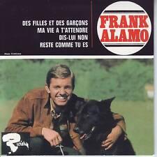 CD EP FRANK ALAMO ** DES FILLES ET DES GARCONS ** MA VIE A T'ATTENDRE