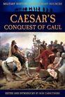 Caesar's Conquest of Gaul by Julius Caesar (Paperback / softback, 2012)