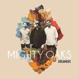 Mighty Oaks-Dreamers VINILE LP (incl. CD) VINILE LP NUOVO