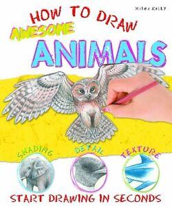 How-To-Draw-Awesome-Animals-Tout-Neuf-Livraison-Gratuite-Ru
