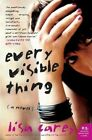 Every Visible Thing by Lisa Carey 9780060937423 Paperback 2007