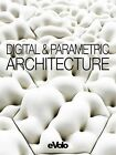 Evolo, Issue 06: Digital and Parametric Architecture by Evolo (Paperback / softback, 2014)