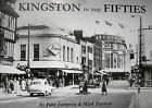 Kingston in the Fifties by June Sampson, Mark Davison (Paperback, 2008)