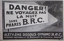 PUBLICITÉ DYNAMO B.R.C DANGER NE VOYAGEZ PAS LA NUIT SANS PHARES
