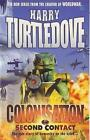 Colonisation: Second Contact: Second Contact by Harry Turtledove (Paperback, 2000)