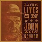Love Lives On von John Wort Hannam (2015)
