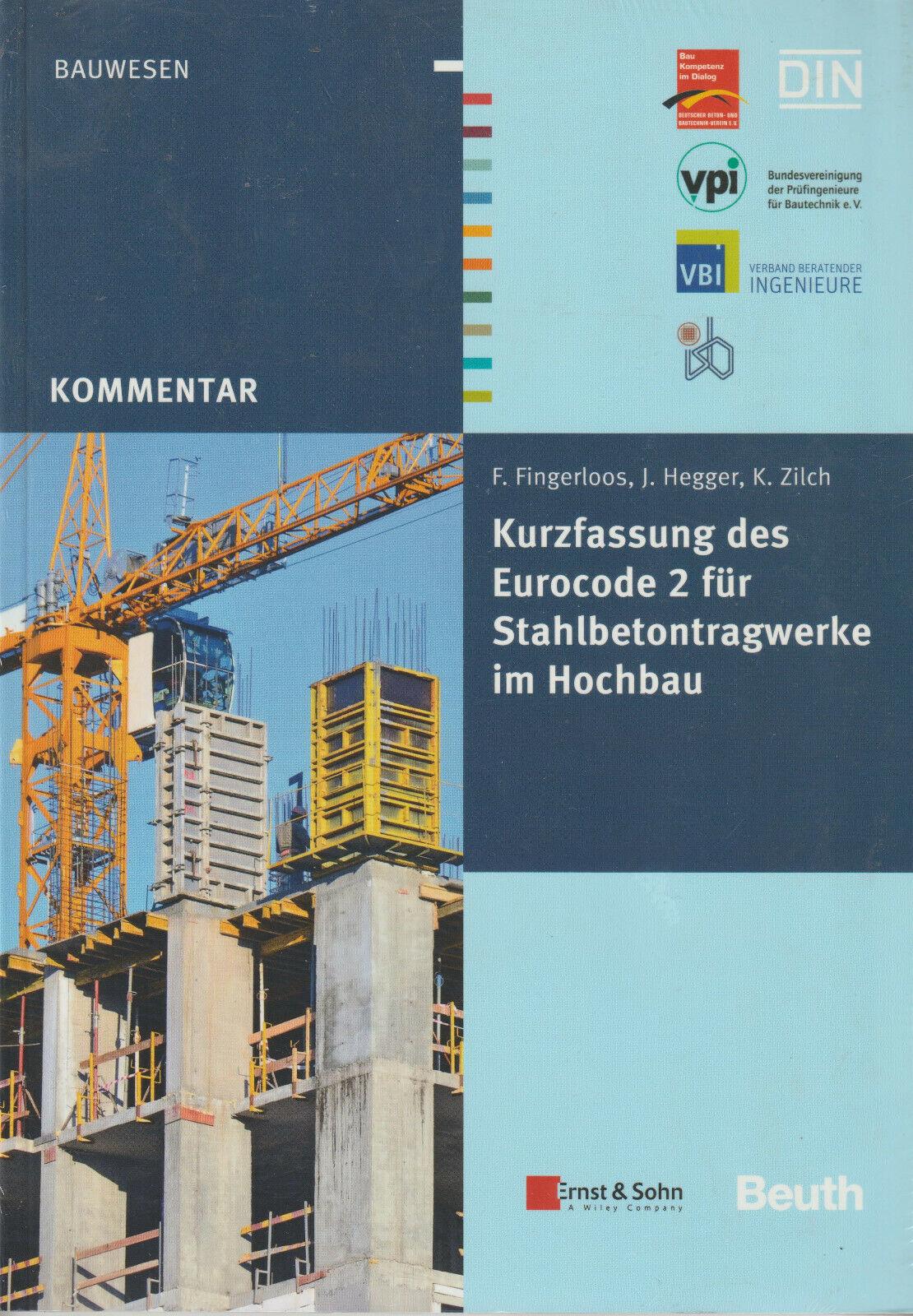 Kurzfassung des Eurocode 2 für Stahlbetontragwerke im Hochbau - F. Fingerloos u. a.
