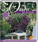 Oasen für die Seele von Klaus Wagener (2011, Gebundene Ausgabe)