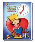 Uhrenbuch Der kleine König von Hedwig Munck (2013, Gebundene Ausgabe)
