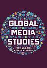 Global Media Studies by Marwan M. Kraidy, Toby Miller (Paperback, 2016)