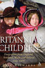 Britannia's Children: Emigration from England, Scotland, Wales and Ireland Since 1600 by Eric Richards (Hardback, 2004)