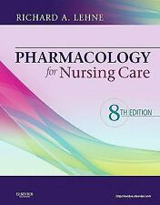 Pharmacology For Nursing Care Lehne's by Richard Lehne 8th Edition