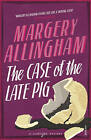 The Case of the Late Pig by Margery Allingham (Paperback, 2005)