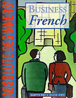 Absolute Beginners' Business French: Coursebook by Helene Lewis, Martyn Bird (Paperback, 1993)