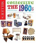 Miller's Collecting the 1960s by Octopus Publishing Group (Hardback, 2013)