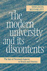 The Modern University and its Discontents: The Fate of Newman's Legacies in Britain and America by Sheldon Rothblatt (Hardback, 1997)