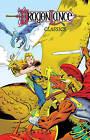 Dragonlance Classics: Volume 3 by Dan Mishkin, Larry Ganem, Don Kraar (Paperback, 2016)