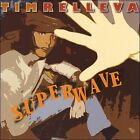 Superwave * by Tim Relleva (CD, 2008, Tim Relleva)