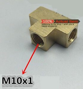 Metric Tee M10 M10X1 Female Fitting Brass Brake Oil Fuel Water Air Gas L-7S