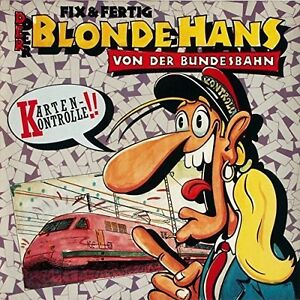 Fix-amp-Fertig-Der-blonde-Hans-von-der-Bundesbahn-1988-Maxi-12-034