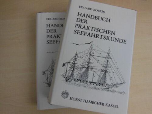 Bobrik, Eduard: Handbuch der praktischen Seefahrtskunde. 2 Bände.