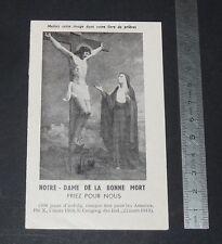 CHROMO 1932 IMAGE PIEUSE CATHOLICISME HOLY CARD NOTRE-DAME DE LA BONNE MORT