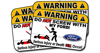4 Pack - Funny Ford Warning Sign Sticker Don't Screw With my Ford Decal DNS 008
