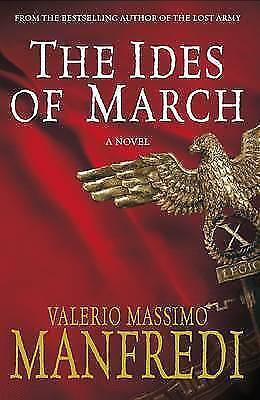 1 of 1 - THE IDES OF MARCH Valerio Massimo Manfredi  Hardback, 1st edn FINE+ COPY