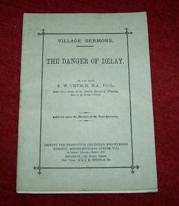 1896-THE-DANGER-OF-DELAY-Village-Sermons-By-R-W-CHURCH-No-Copies-Online