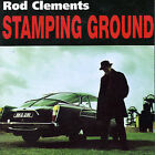 Stamping Ground by Stamping Ground/Rod Clements (CD, Sep-2000, Market Square Music Ltd)