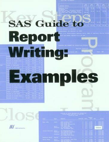 Sas Guide to Report Writing  Examples  Version 6
