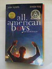 All American Boys by Brendan Kiely and Jason Reynolds (2017, Paperback)