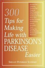300 Tips for Making Life with Parkinson's Disease Easier-ExLibrary