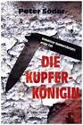 Die Kupferkönigin von Peter Söder (2015, Taschenbuch)