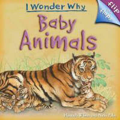 1 of 1 - Baby Animals (I Wonder Why (Flip the Flaps))-ExLibrary