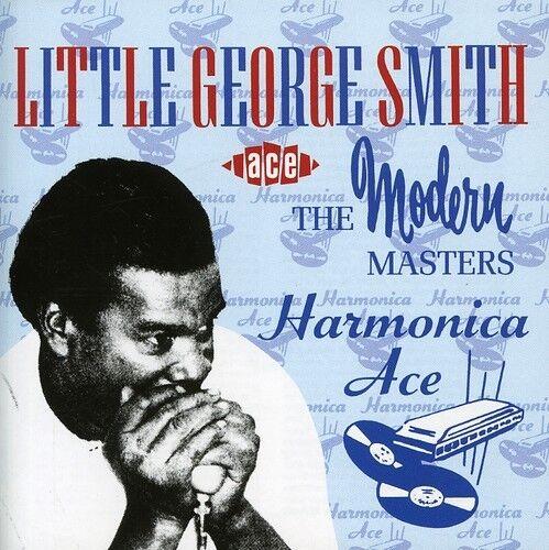 "George ""Harmonica"" Smith, Little George Smith - Harmonica Ace [New CD] UK - Impo"
