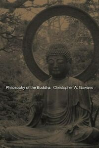Philosophy-of-the-Buddha-Paperback-by-Gowans-Christopher-W-Brand-New-Fre