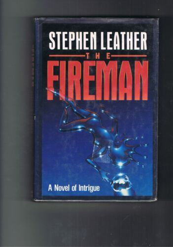 Stephen Leather The Fireman 1st US Edition