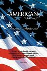 American:  A Love Story by Robert D Padelford (Paperback / softback, 2012)