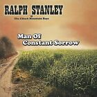 Man of Constant Sorrow by Ralph Stanley (CD, May-2005, Rebel)