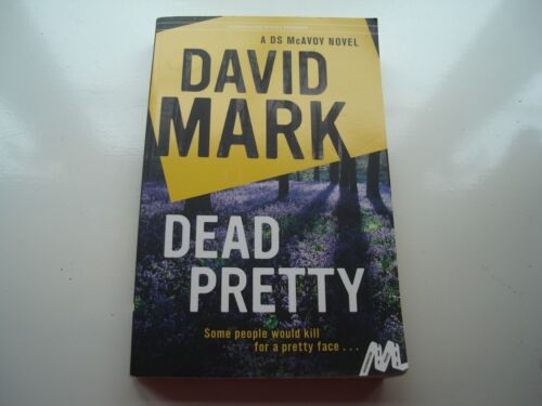 1 of 1 - Dead Pretty: The 5th DS McAvoy novel from the Richard & Judy bestselling author